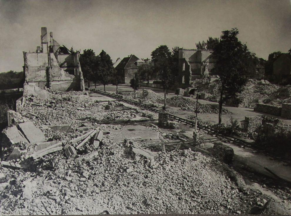 Zerstörung durch den Krieg und zügiger Wiederaufbau